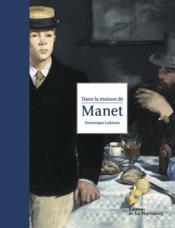 Dans la maison de Manet - Couverture - Format classique