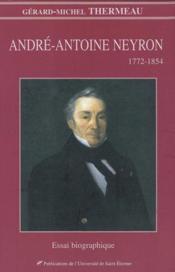 Andre-Antoine Neyron ( 1772 - 1854 ) - Couverture - Format classique