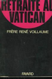 Retraite Au Vatican Avec Sa Saintete Paul Vi. - Couverture - Format classique