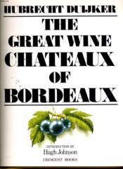 The Great Wine Chateaux Of Bordeaux - Couverture - Format classique