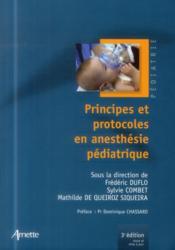 Principes et protocoles en anésthesie pédiatrique (3e édition) - Couverture - Format classique