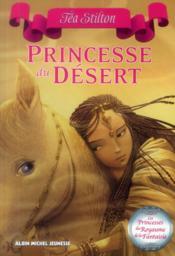 Les princesses du royaume de la fantaisie T.3 ; princesse du désert - Couverture - Format classique