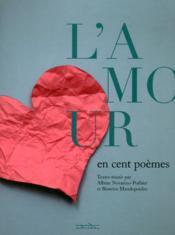 L'amour en cent poèmes - Couverture - Format classique