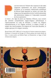 Histoire des croyances et des idées religieuses t.1 ; de l'âge de pierre aux mystères d'Eleusys - 4ème de couverture - Format classique