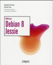 Debian 8 Jessie - Couverture - Format classique