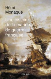 Une histoire de la marine de guerre française - Couverture - Format classique