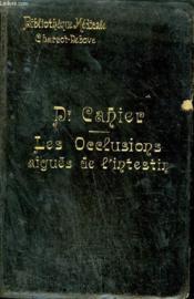 Les Occlusions Aigues De L'Intestin - Collection Bibliotheque Medicale. - Couverture - Format classique