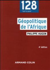 Géopolitique de l'Afrique (4e édition) - Couverture - Format classique