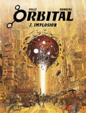 Orbital T.7 ; implosion - Couverture - Format classique
