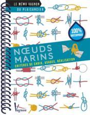 Les noeuds marins ; critères de choix, usages, réalisation - Couverture - Format classique