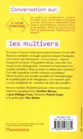 Les multivers ; mondes possibles de l'astrophysique, de la philosophie et de l'imaginaire - 4ème de couverture - Format classique