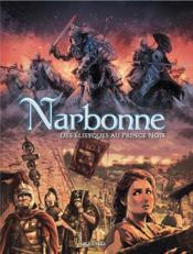 Narbonne en BD ; des élysiques au prince noir - Couverture - Format classique