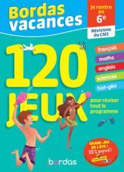 Bordas vacances - 120 jeux pour reviser cm2 vers 6e - Couverture - Format classique