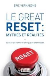 Le great reset : mythes et réalités - Couverture - Format classique