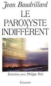 Le Paroxysme Indifferent - Couverture - Format classique
