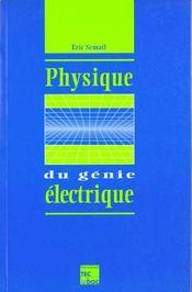 Physique du genie electrique - Intérieur - Format classique