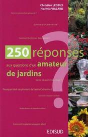 250 réponses aux questions d'un amateur de jardins - Intérieur - Format classique
