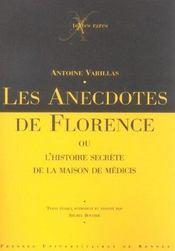 Les anecdotes de florence ou l'histoire secrete de la maison de medicis - Intérieur - Format classique