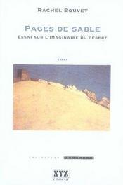 Pages de sable ; essai sur l'imaginaire du désert - Intérieur - Format classique