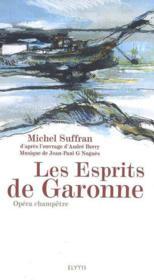 Les Esprits De Garonne - Opera Champetre - Couverture - Format classique