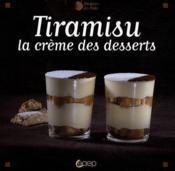 Tiramisu, la creme des desserts - Couverture - Format classique