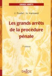Les grands arrêts de la procédure pénale (7e édition) - Couverture - Format classique