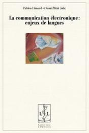 La Communication Electronique Enjeux De Langues - Couverture - Format classique