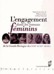 Engagement dans les romans féminins ; de la Grande-Bretagne des XVIII et XIX siècles - Couverture - Format classique