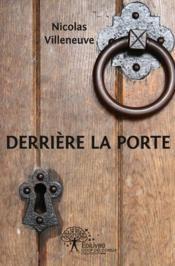 Derriere La Porte - Couverture - Format classique