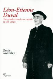 Cardinal Léon Etienne Duval ; une grande conscience de son temps - Couverture - Format classique