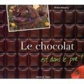Le chocolat est dans le pré - Couverture - Format classique