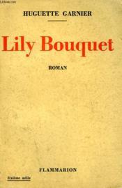 Lily Bouquet. - Couverture - Format classique