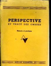 Perspectives Et Trace Des Ombres - Couverture - Format classique