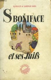 St BONIFACE ET SES JUIFS - Couverture - Format classique