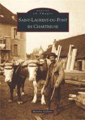 Saint-Laurent-du-Pont en Chartreuse - Couverture - Format classique