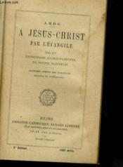 A Jesus Christ Par L'Evangile - Couverture - Format classique