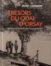 Trésors du quai d'Orsay ; un siècle d'archives photographiques - Couverture - Format classique