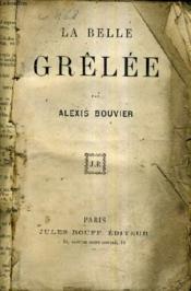 La Belle Grelee. - Couverture - Format classique