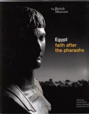 Egypt: faith after the pharaohs - Couverture - Format classique