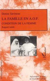 La famille en AOF ; condition de la femme ; rapport inédit - Intérieur - Format classique