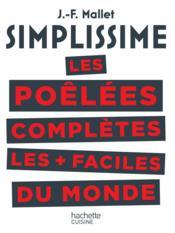 Simplissime ; les poêlées complètes les plus faciles du monde - Couverture - Format classique