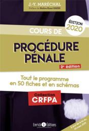 Cours de procédure pénale ; tout le programme en 50 fiches et en schémas (édition 2020) - Couverture - Format classique