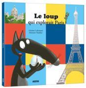 Le loup qui explorait Paris - Couverture - Format classique