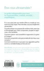 Etes-vous ultrasensible ? le guide indispensable pour tous les hypersensibles, créatifs, émotifs, empathiques... - 4ème de couverture - Format classique