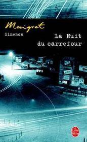 La nuit du carrefour - Intérieur - Format classique