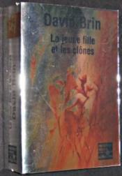 La Jeune Fille Et Les Clones - Couverture - Format classique