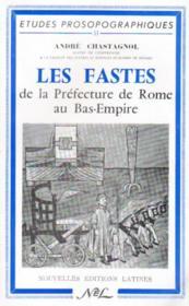 Les fastes de la préfecture de Rome au bas-empire - Couverture - Format classique