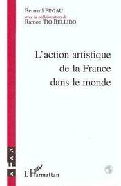 L'Action Artistique De La France Dans Le Monde - Intérieur - Format classique