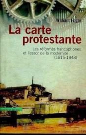 La carte protestante - Couverture - Format classique