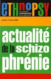 Ethnopsy, N 1, Actualite De La Schizophrenie - Intérieur - Format classique